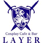 Cosplay Cafe&Bar 【LAYER】(名古屋)